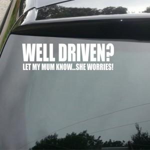 'Well Driven?' Car/Van/Window Decal Sticker